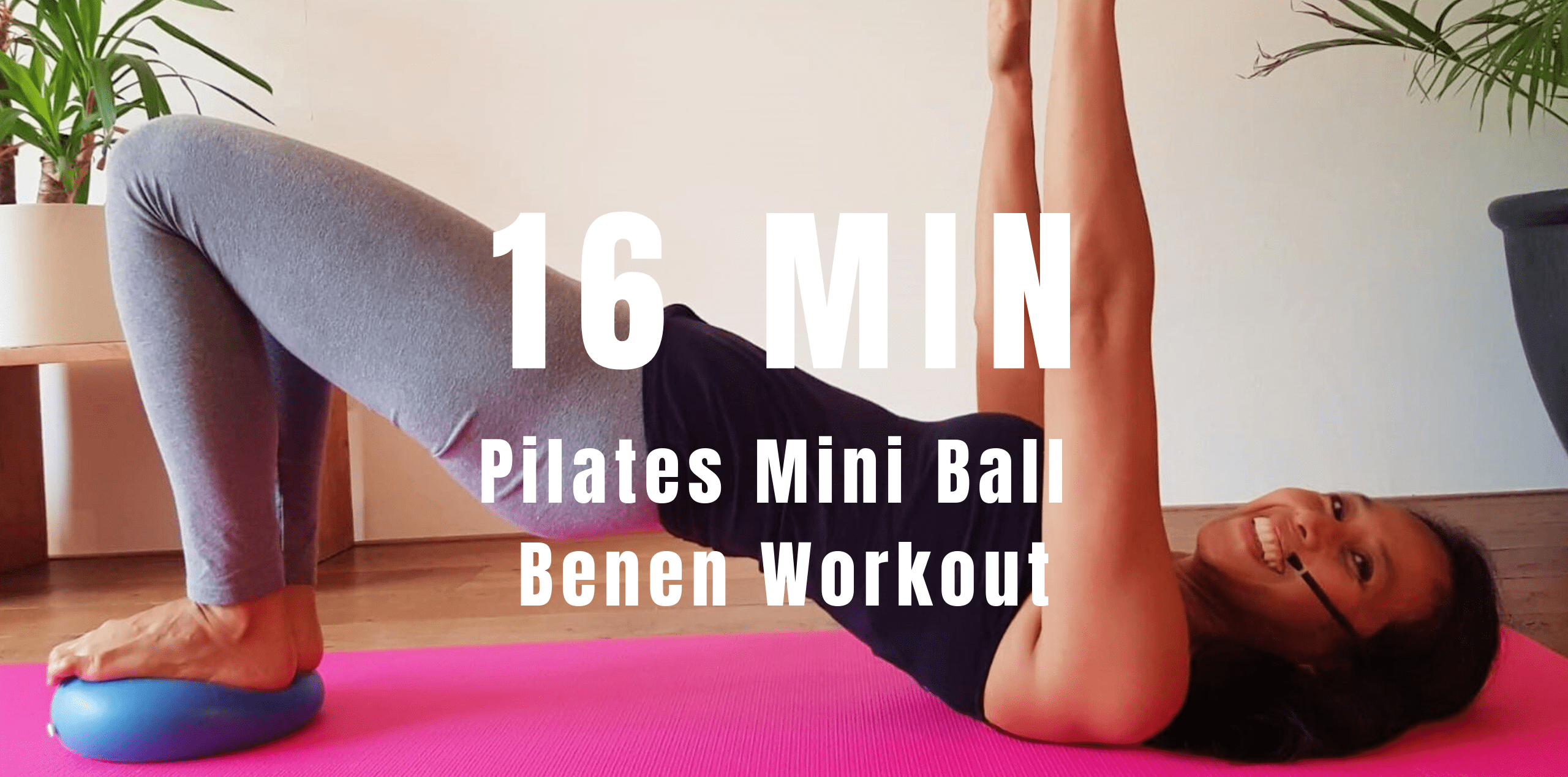 Pilates mini ball benen workout | strongbody.nl