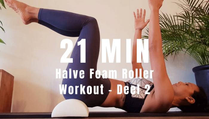 Halve foam roller workout | strongbody.nl