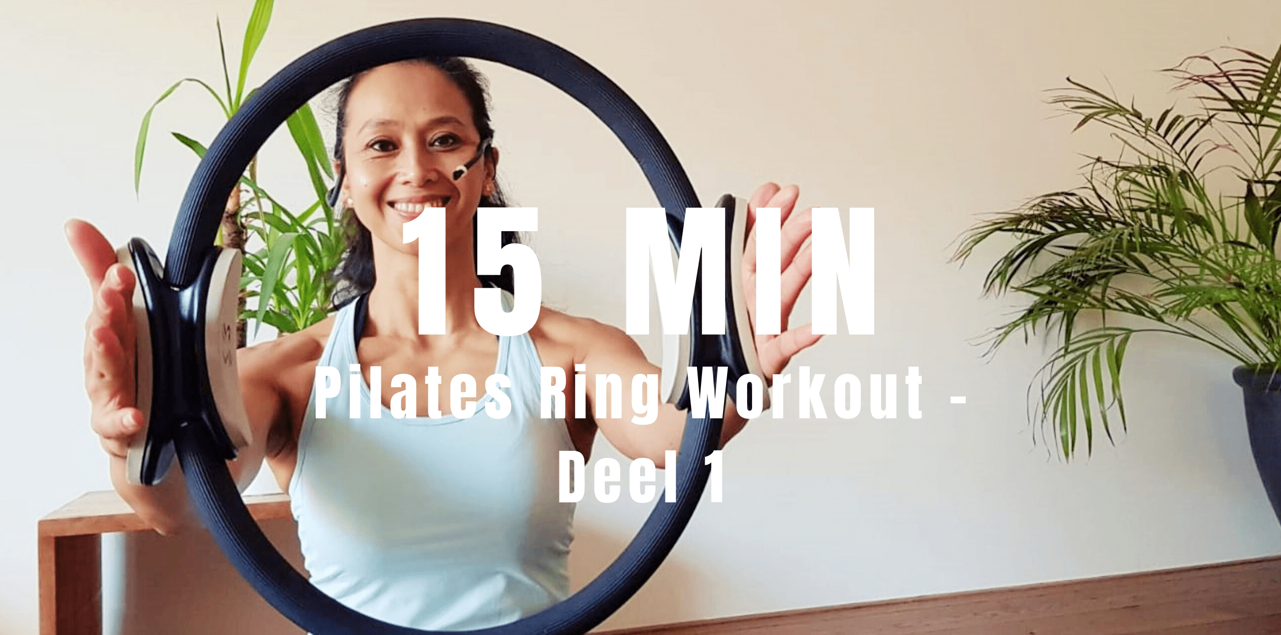 Pilates ring workout deel 1 | strongbody.nl