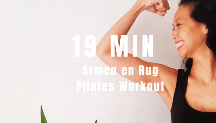 19 min Pilates Armen en Rug Workout